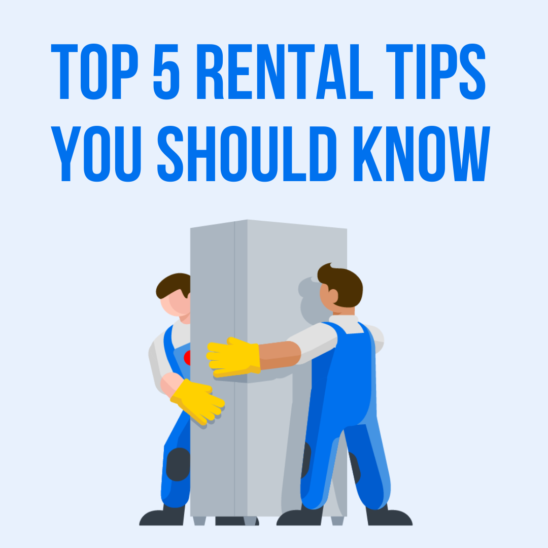 """Text reads: """"Top 5 Rental Tips You Should Know"""" above cartoon movers carrying a refrigerator"""